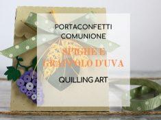 portaconfetti-comunione-quilling-spighe