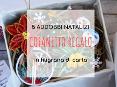 box regalo 5 addobbi natalizi in quilling