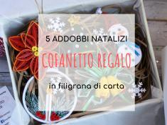 box regalo 5 addobbi natalizi in quilling