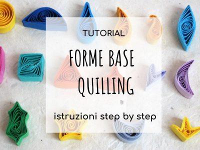 forme base del quilling tutorial per principianti