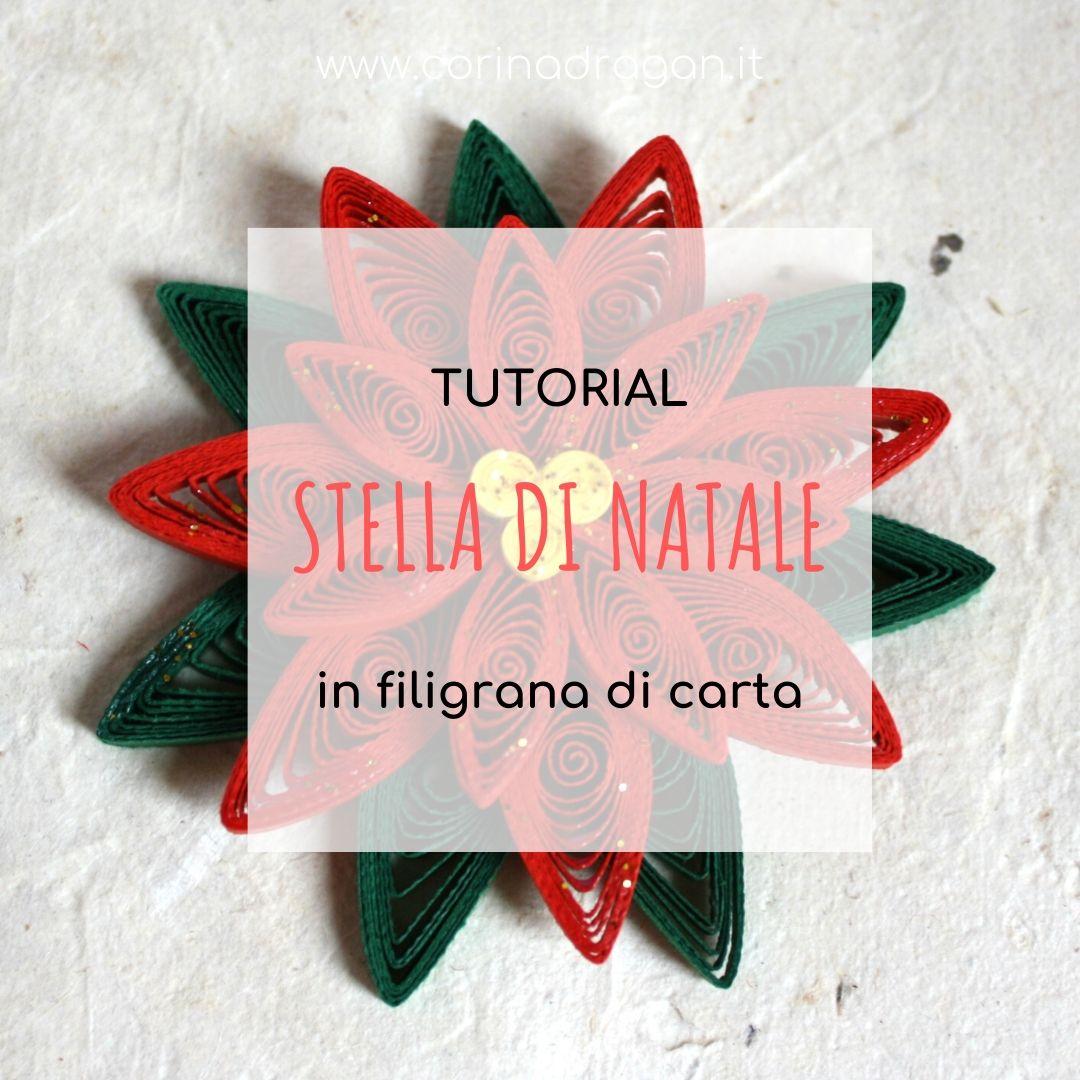 Stelle Di Natale Da Costruire tutorial stella di natale di carta quilling - dc quilling
