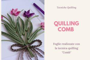 esempio quilling comb