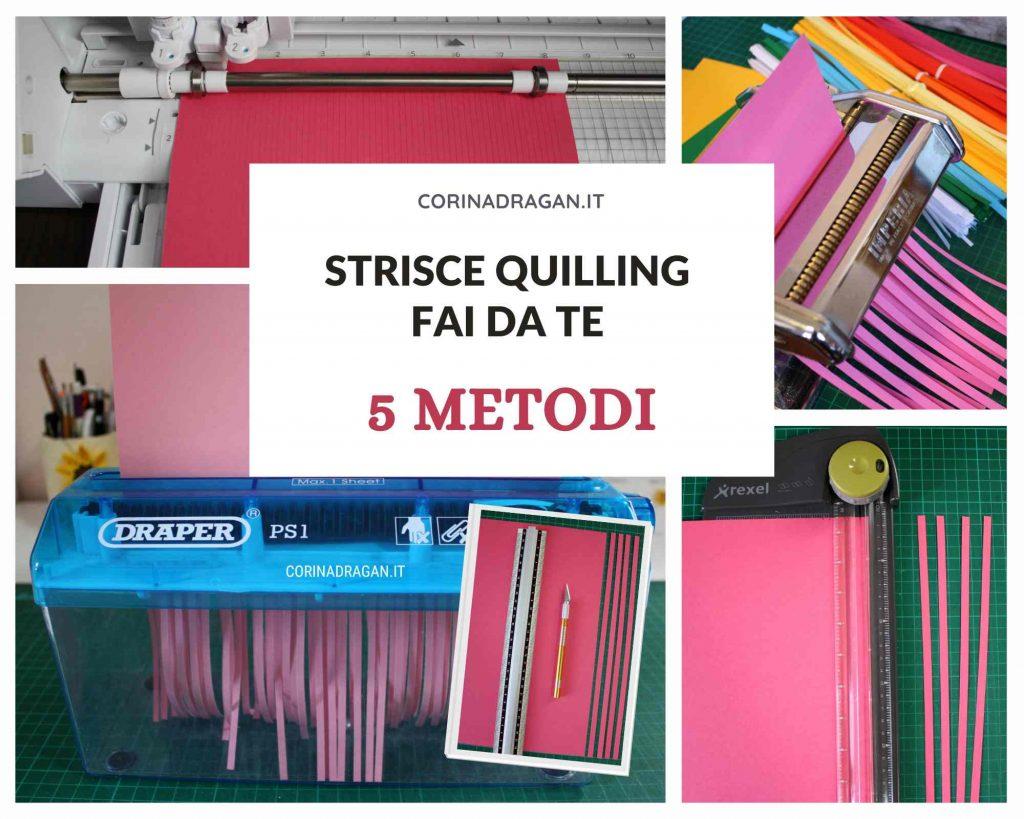 come fare strisce quilling in modo veloce