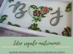 idee regalo matrimonio quadri quilling